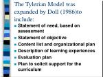 the tylerian model was expanded by doll 1986 to include