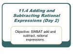 11 4 adding and subtracting rational expressions day 2