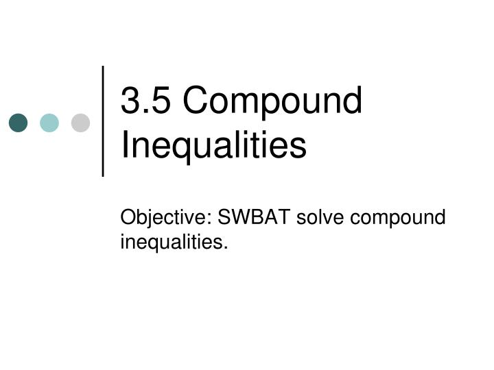 3 5 compound inequalities n.