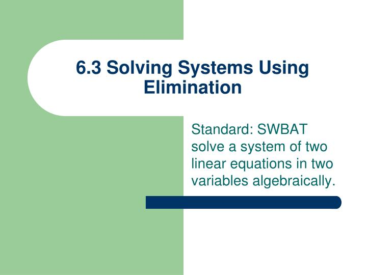 6 3 solving systems using elimination n.
