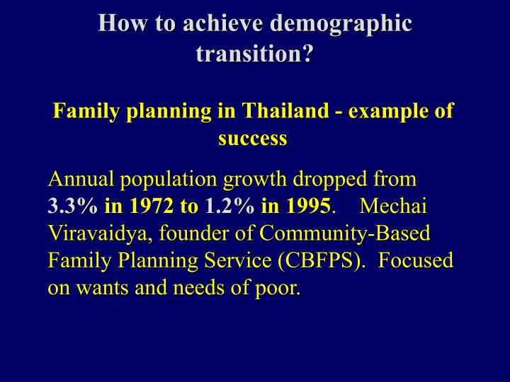 How to achieve demographic transition?