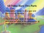 all vedas have two parts