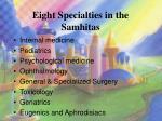 eight specialties in the samhitas