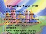 indicators of good health