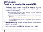 el problema servicio de autoliquidaciones ivtm
