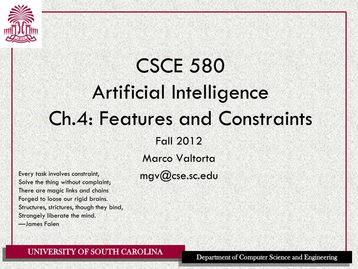 csce 580 artificial intelligence ch 4 features and constraints n.