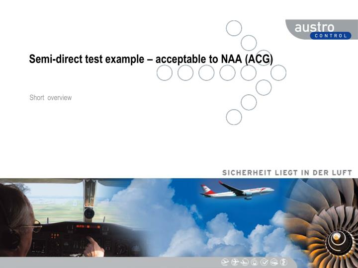 semi direct test example acceptable to naa acg n.