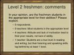 level 2 freshmen comments