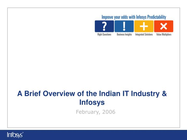 a brief overview of the indian it industry infosys n.