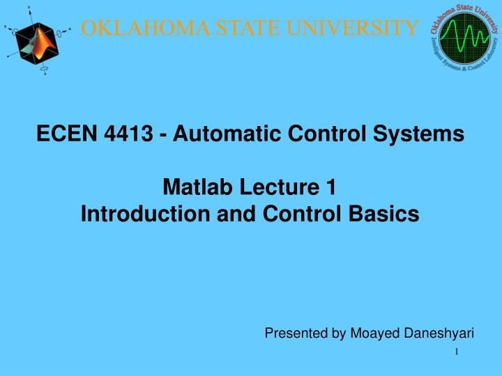PPT - ECEN 4413 - Automatic Control Systems Matlab Lecture 1