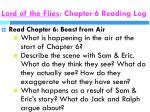 lord of the flies chapter 6 reading log