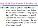 lord of the flies chapter 8 reading log
