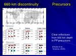 660 km discontinuity precursors