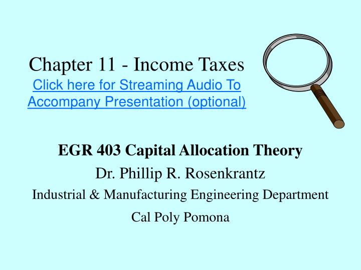 chapter 11 income taxes click here for streaming audio to accompany presentation optional n.