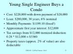young single engineer buys a condo