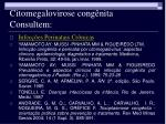 citomegalovirose cong nita consultem