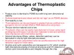 advantages of thermoplastic chips