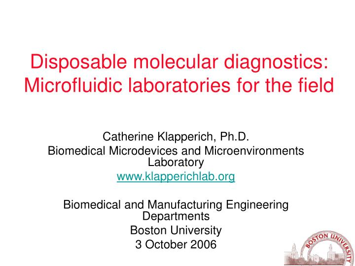 disposable molecular diagnostics microfluidic laboratories for the field n.