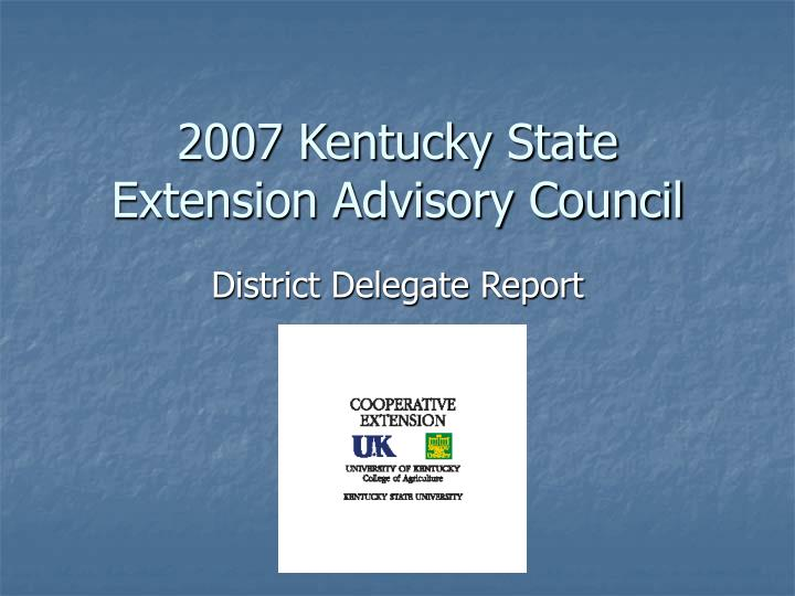 2007 kentucky state extension advisory council n.