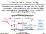 q1 introduction to process costing