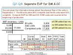 q2 q4 separate eup for dm cc1