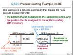 q3 4 process costing example no bi3