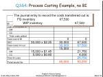 q3 4 process costing example no bi4