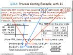q3 4 process costing example with bi3