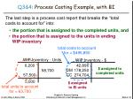 q3 4 process costing example with bi4