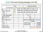 q3 4 process costing example with bi5