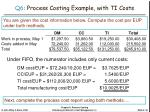 q6 process costing example with ti costs3