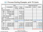 q6 process costing example with ti costs4