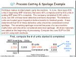 q7 process costing spoilage example