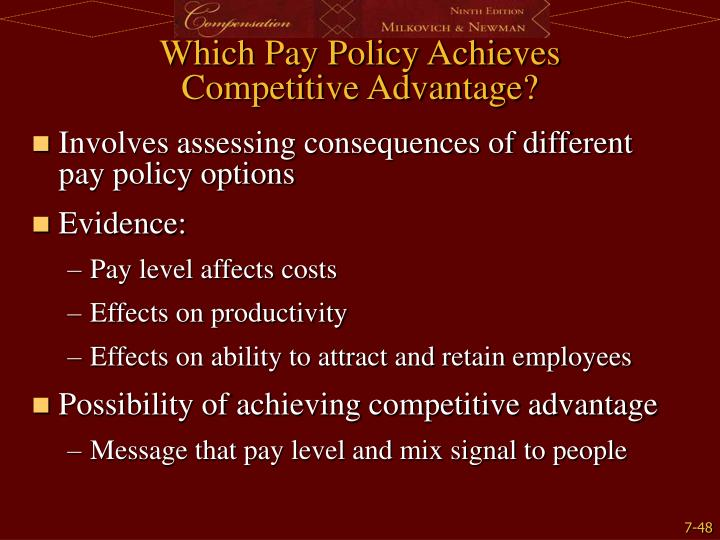 Which Pay Policy Achieves