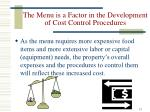the menu is a factor in the development of cost control procedures