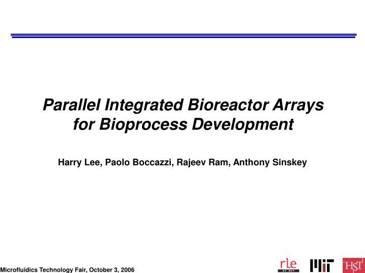 parallel integrated bioreactor arrays for bioprocess development n.