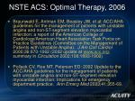 nste acs optimal therapy 2006