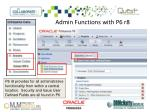 admin functions with p6 r8
