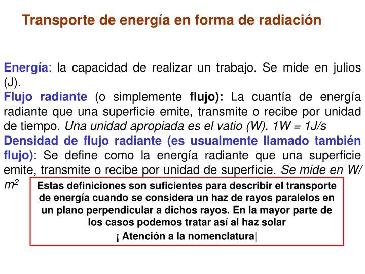 Transporte de energía en forma de radiación
