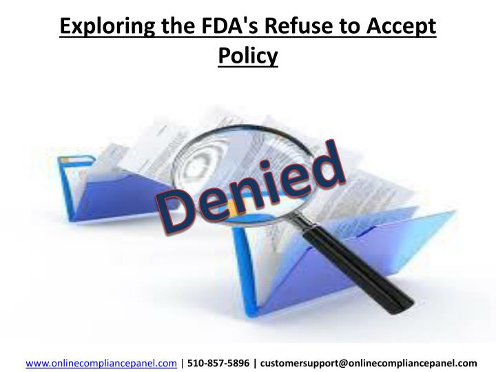 exploring the fda s refuse to accept policy n.