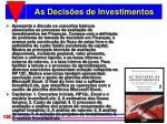 as decis es de investimentos