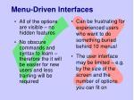 menu driven interfaces