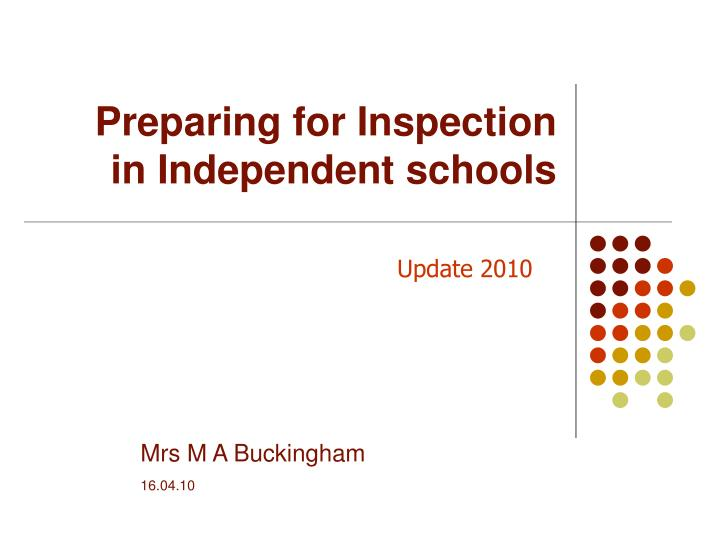 preparing for inspection in independent schools n.