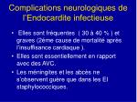 complications neurologiques de l endocardite infectieuse