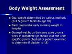 body weight assessment