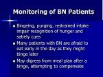 monitoring of bn patients