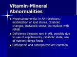 vitamin mineral abnormalities