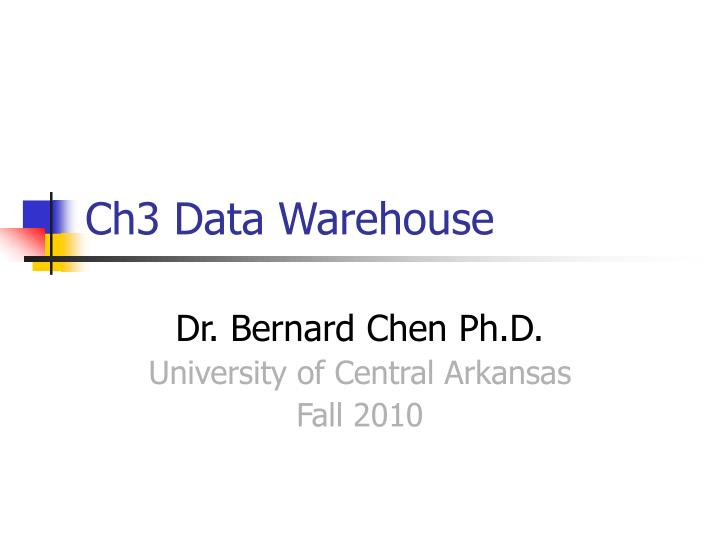 ch3 data warehouse n.