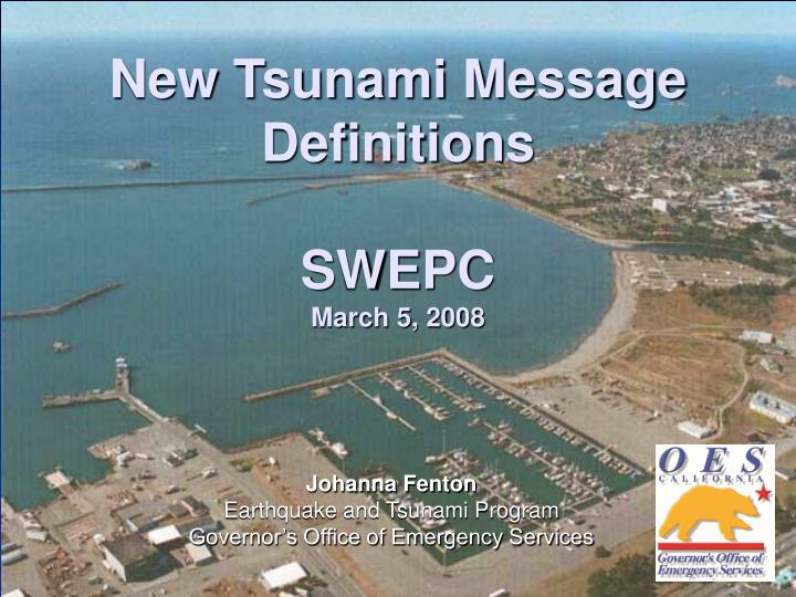 new tsunami message definitions swepc march 5 2008 n.