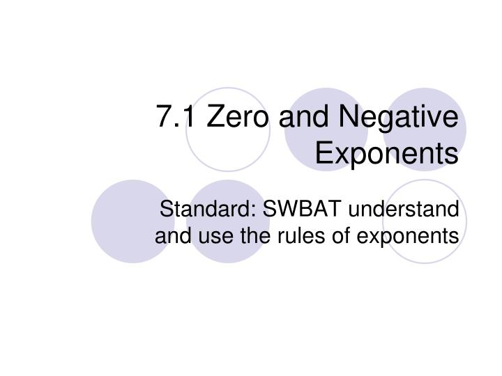 7 1 zero and negative exponents n.